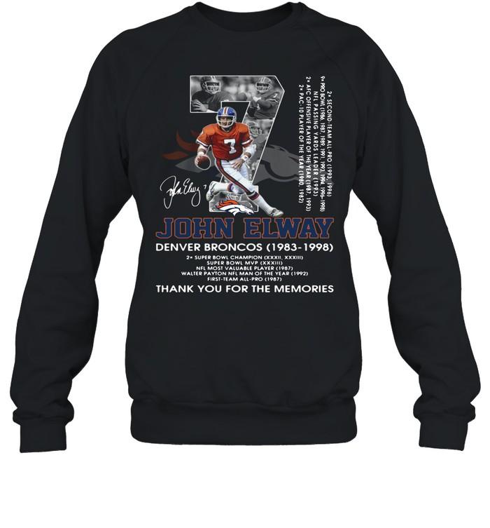 07 John Elway Denver Broncos 1983 1998 thank you for the memories signature shirt Unisex Sweatshirt