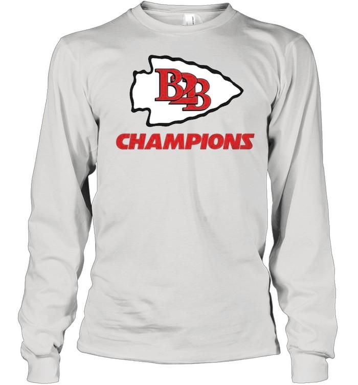 B2B Kansas City Champions shirt Long Sleeved T-shirt