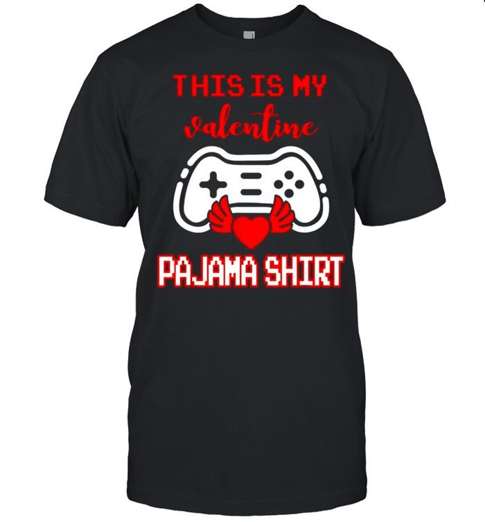 This Is My Valentine Pajama Gamer Video Games Valentine Boys shirt Classic Men's T-shirt