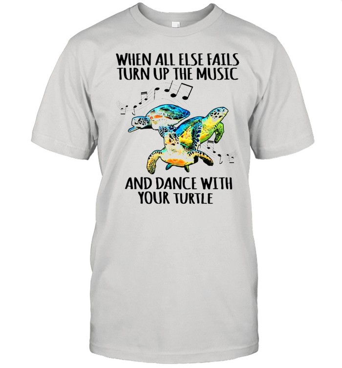Turtle When all else fails turn up the music and dance with your turtle shirt Classic Men's T-shirt