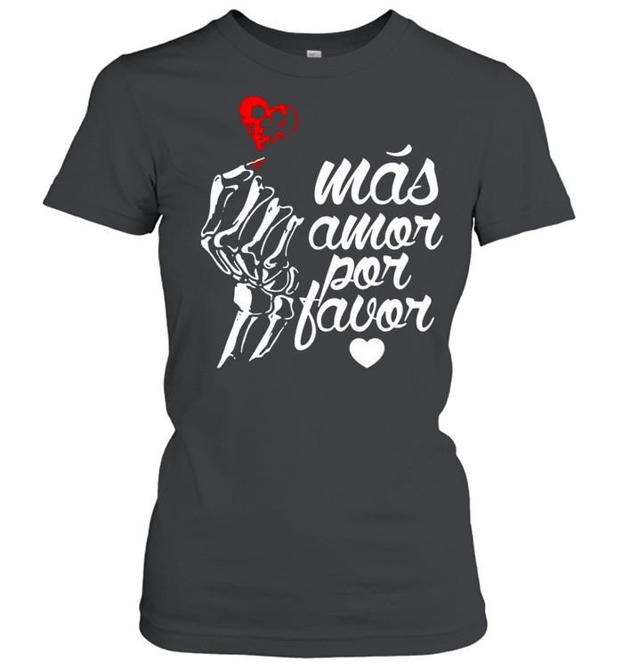 Más Amor Por Favor shirt Classic Women's T-shirt