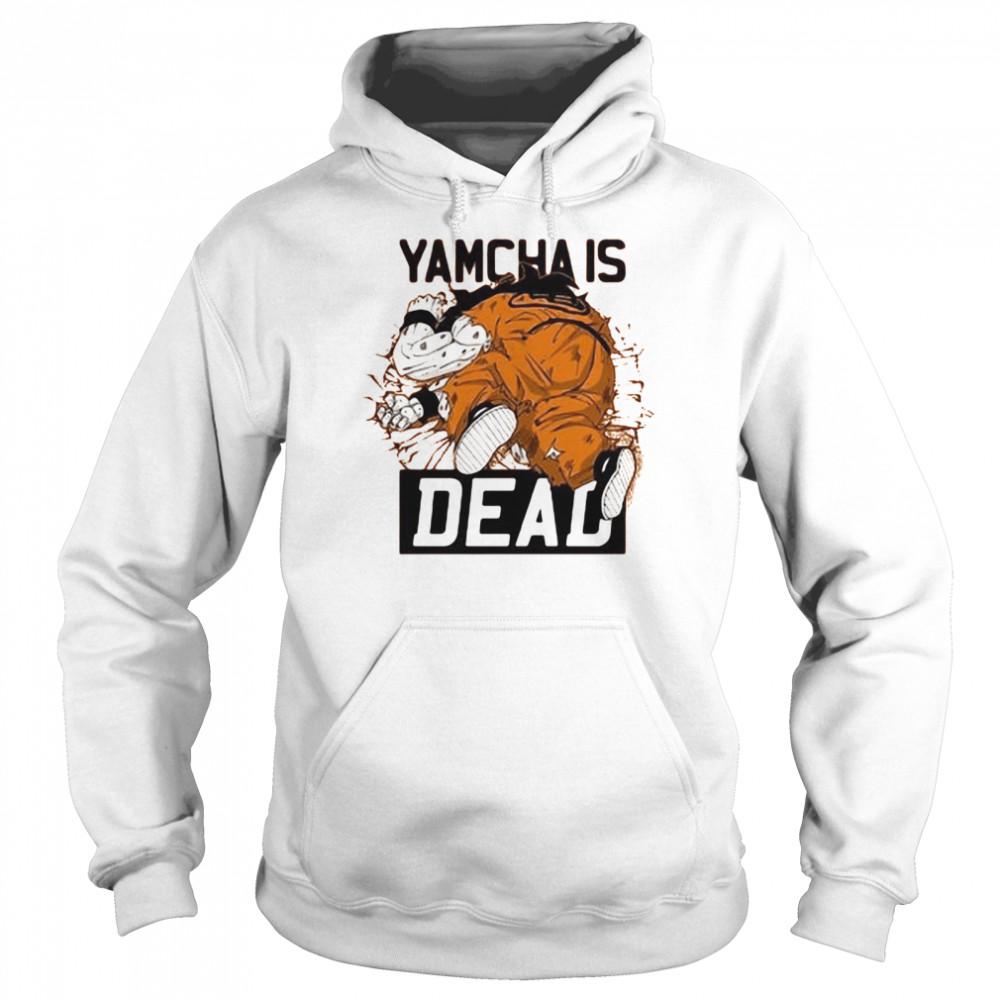 Dragon Ball Kai Yamcha is dead shirt Unisex Hoodie