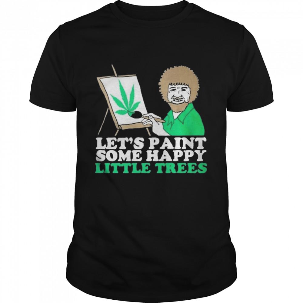 Let's Paint Some Happy Little Trees  Classic Men's T-shirt