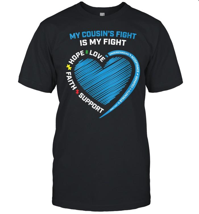 Womens We Wear Blue My Cousins Fight Is My Fight Autism Awareness shirt Classic Men's T-shirt