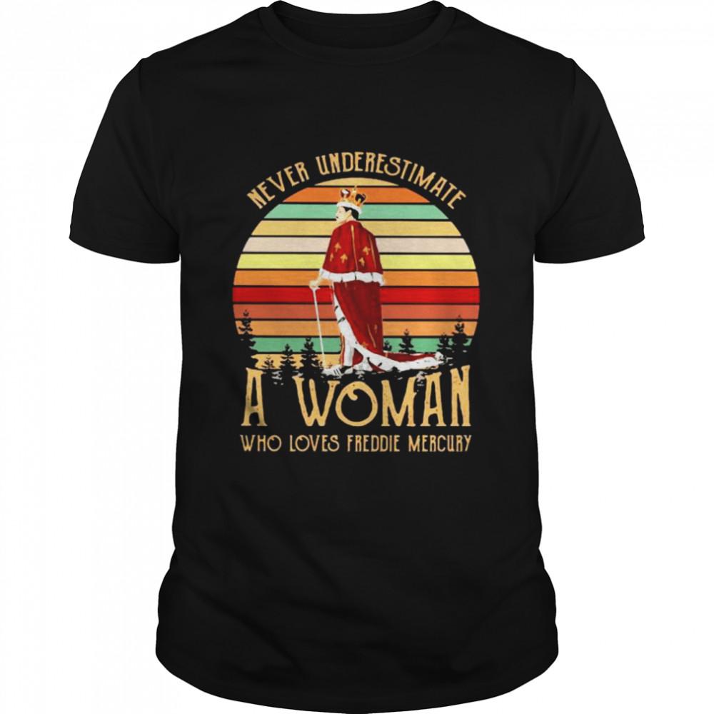 Never Underestimate A Woman Who Loves Freddie Mercury Vintage  Classic Men's T-shirt
