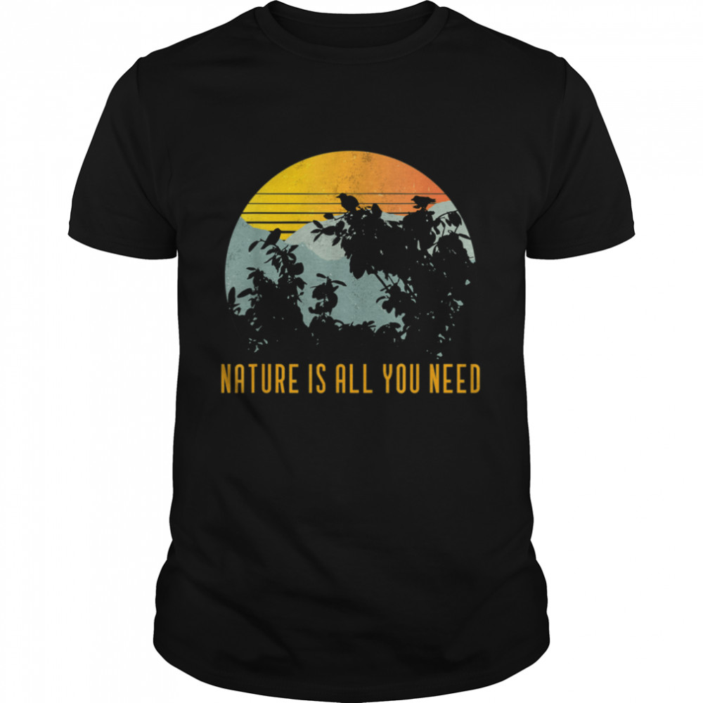 Vintage Outdoor Nature Is All You Need  Classic Men's T-shirt