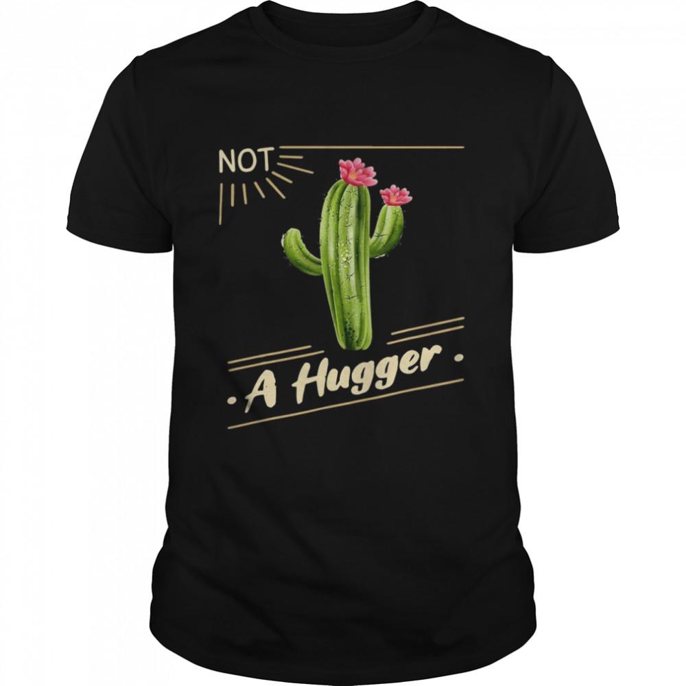 Cactus Sun Not A Hugger Flower shirt Classic Men's T-shirt