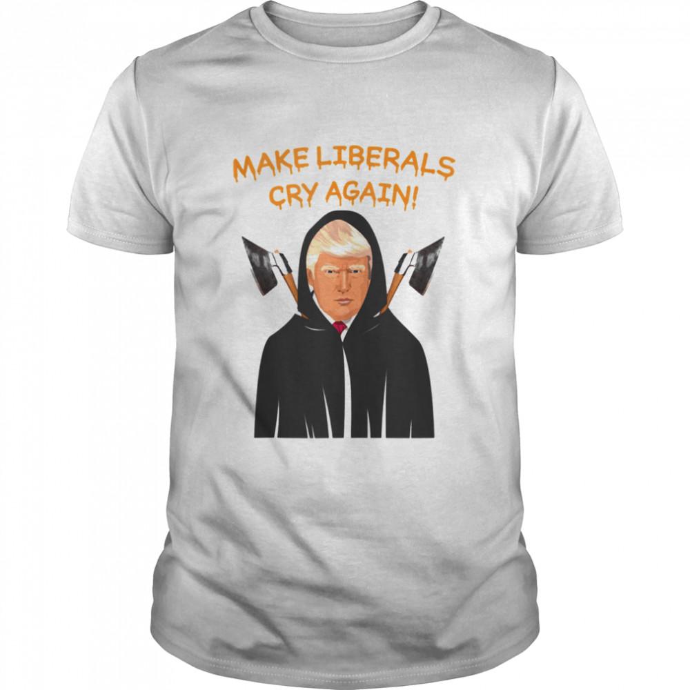 Make Liberals Cry Again Halloween Trump  Classic Men's T-shirt