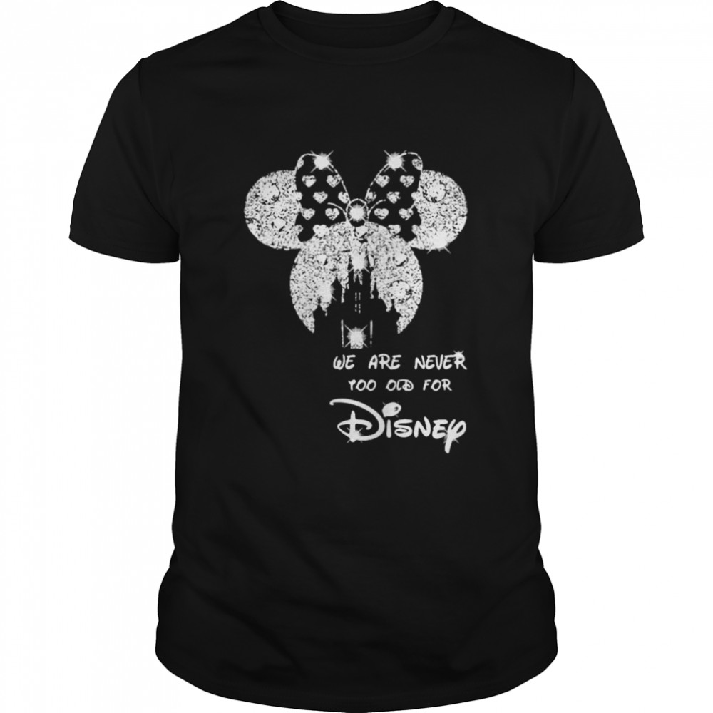 We Are Never Too Old For Disney Minne Diamond  Classic Men's T-shirt
