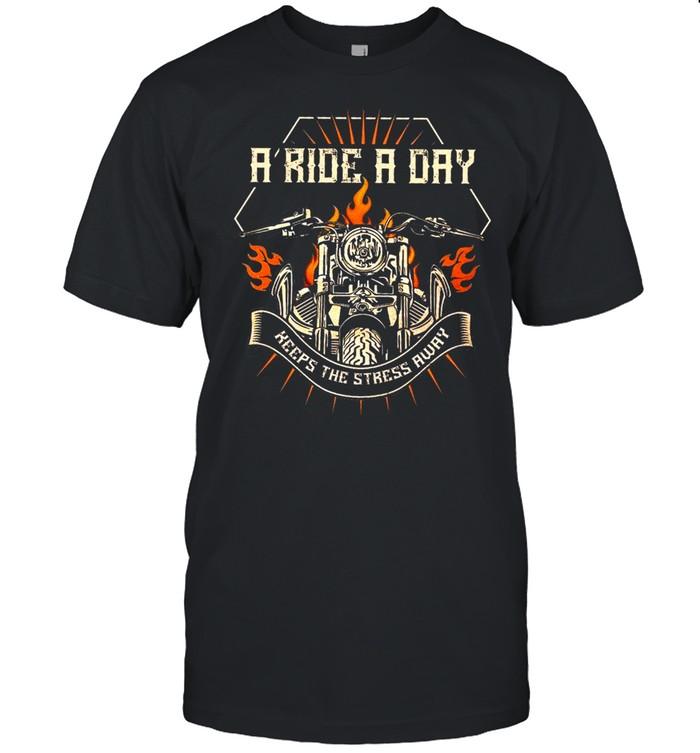 A Ride A Day Keeps The Stress Away shirt Classic Men's T-shirt