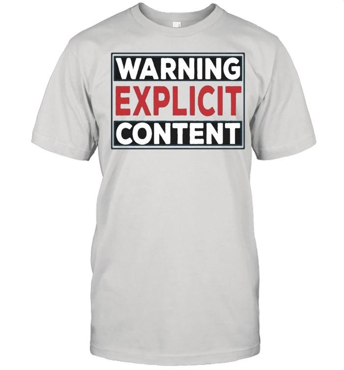 Warning Explicit Content shirt Classic Men's T-shirt