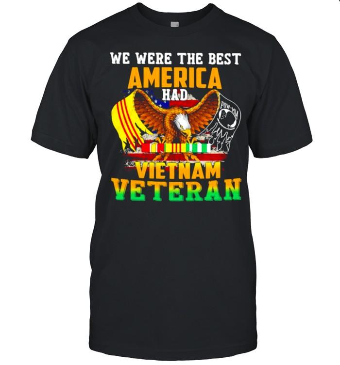 We Were The Best Veteran Had Vietnam Veteran Eagle  Classic Men's T-shirt