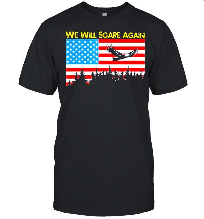 we will soare again American flag shirt Classic Men's T-shirt