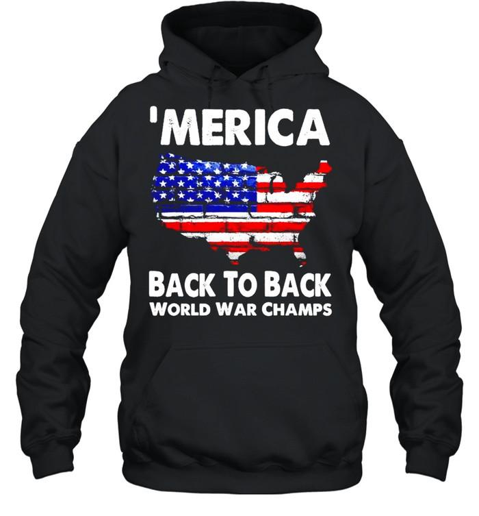 'Merica back to back world war champs shirt Unisex Hoodie