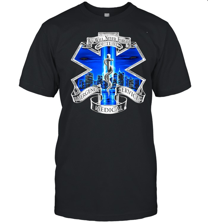 We will never forget emergency services medical shirt Classic Men's T-shirt