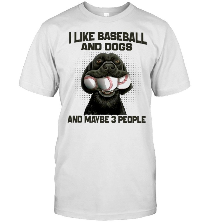 I like baseball and dogs and maybe 3 people shirt Classic Men's T-shirt