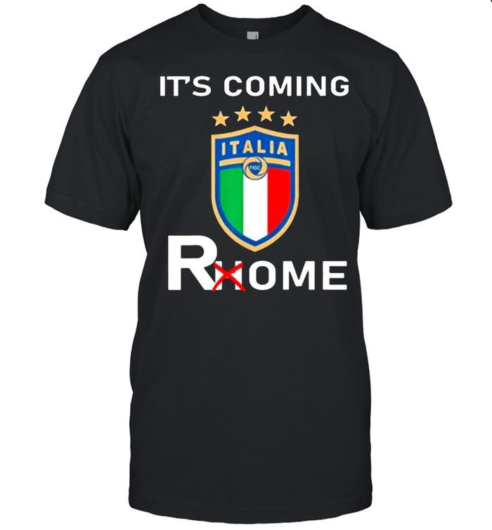 Its Coming Rome Italia Champions Football shirt Classic Men's T-shirt
