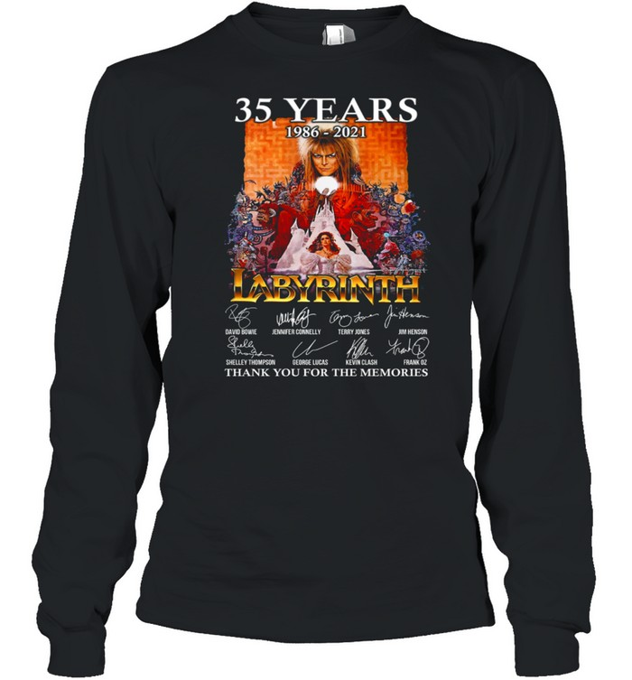 35 Years 1986 2021 Labyrinth Thank You For The Memories shirt Long Sleeved T-shirt