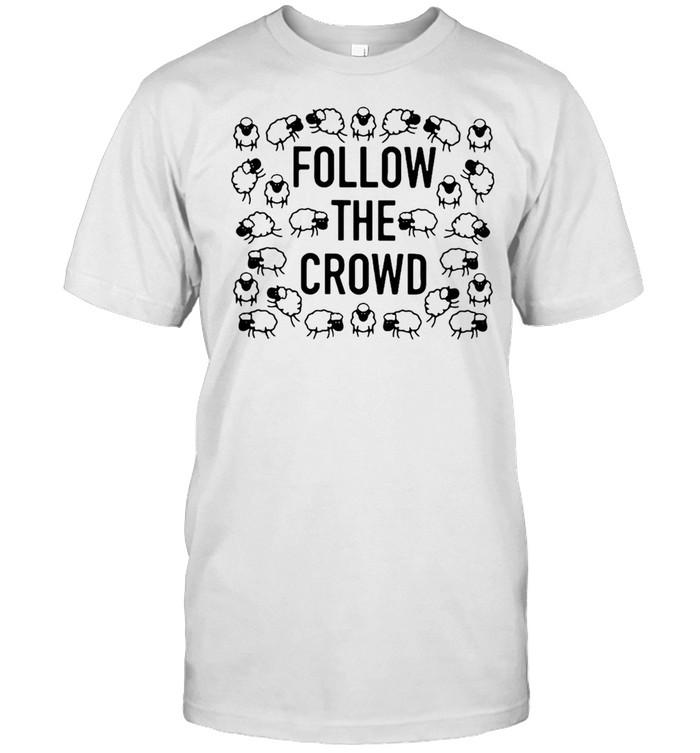 Rosscreations Follow The Crowd T-shirt Classic Men's T-shirt