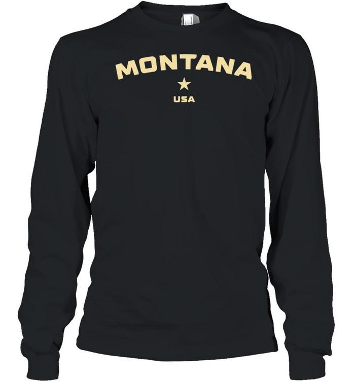 US States Montana Hometown MT Homeland Patriotic American shirt Long Sleeved T-shirt