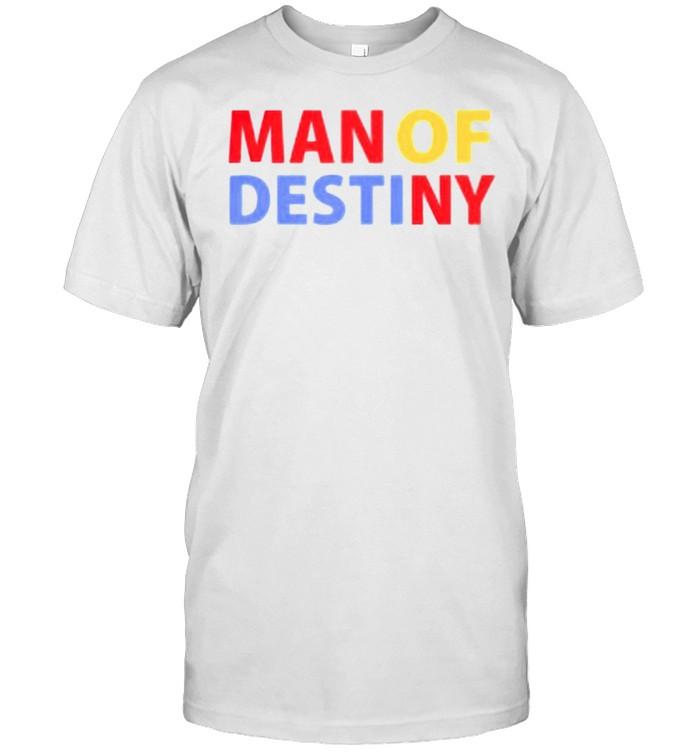 Man of destiny shirt Classic Men's T-shirt