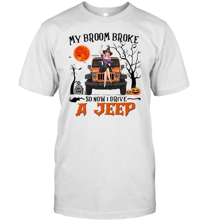 My broom broke so now i drive a jeep shirt Classic Men's T-shirt