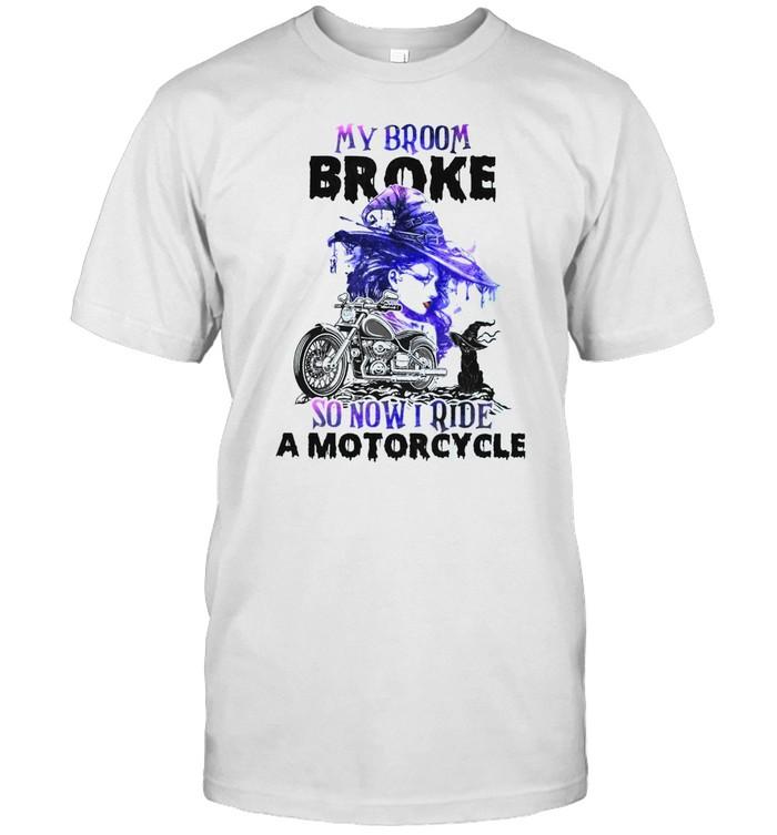 My broom broke so now i ride a motorcycle shirt Classic Men's T-shirt