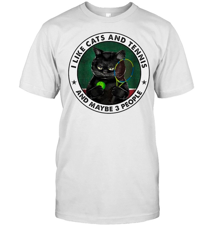 Black Cat I Like Cats And Tennis And Maybe Three People shirt Classic Men's T-shirt
