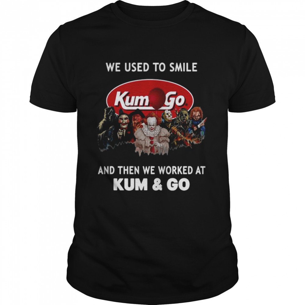 Horror Movies Characters we used to smile and then we worked at Kum & Go Halloween shirt Classic Men's T-shirt