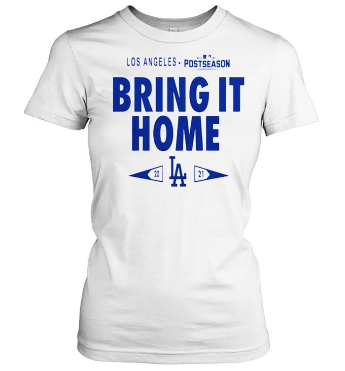 Dodgers 2021 postseason bring it home shirt Classic Women's T-shirt