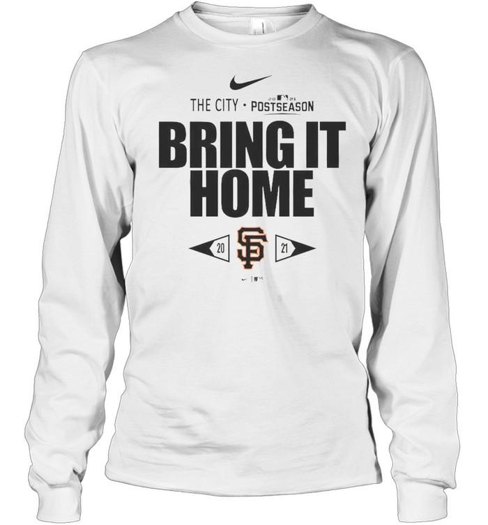 San Francisco Giants Bring It Home 2021 Postseason  Long Sleeved T-shirt