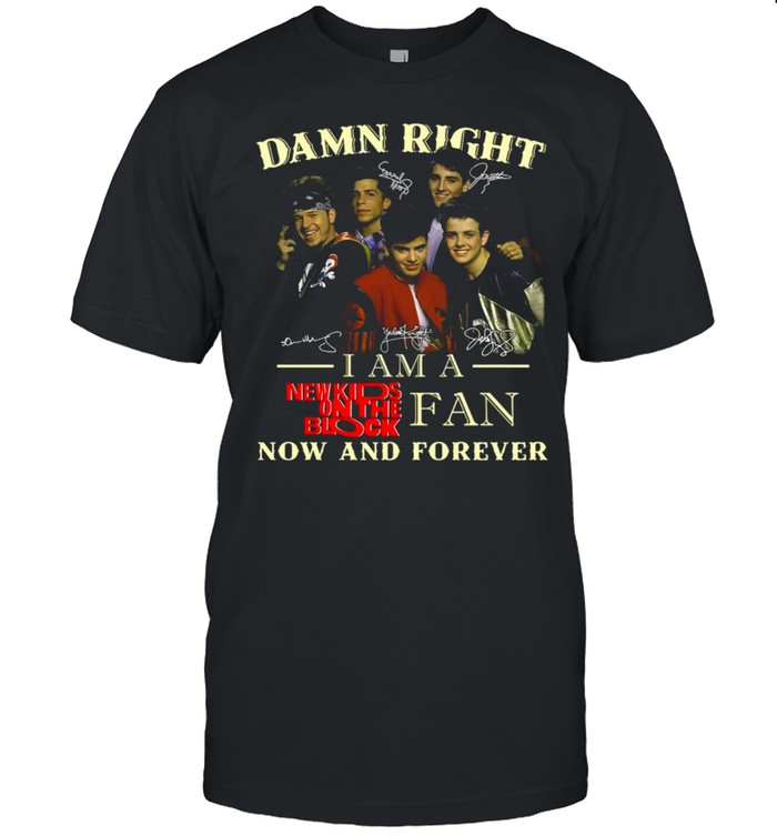Damn Right Signature I Am A Fan Now And Forever T-shirt Classic Men's T-shirt