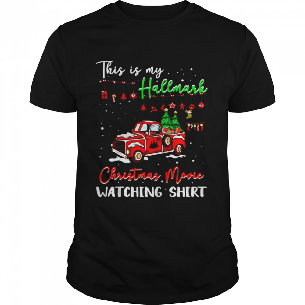 Red Truck This Is My Hallmark Christmas Movie Watching T-shirt Classic Men's T-shirt