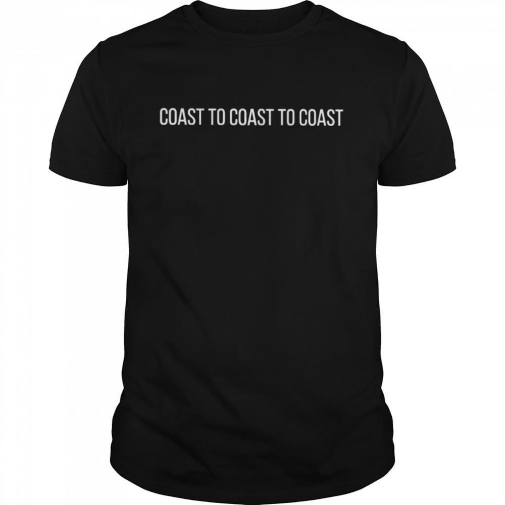Coast to coast to coast shirt Classic Men's T-shirt