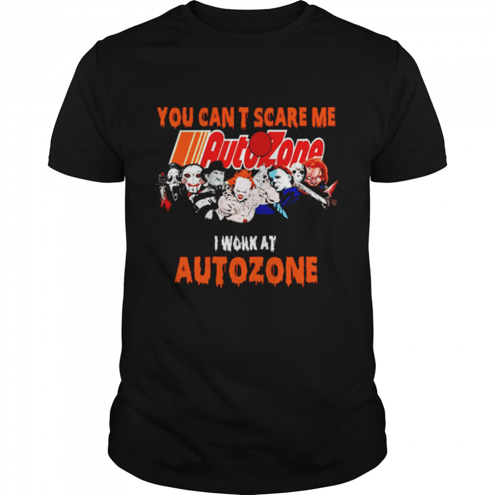 Halloween Horror movies characters you can't scare me I work at Autozone shirt Classic Men's T-shirt
