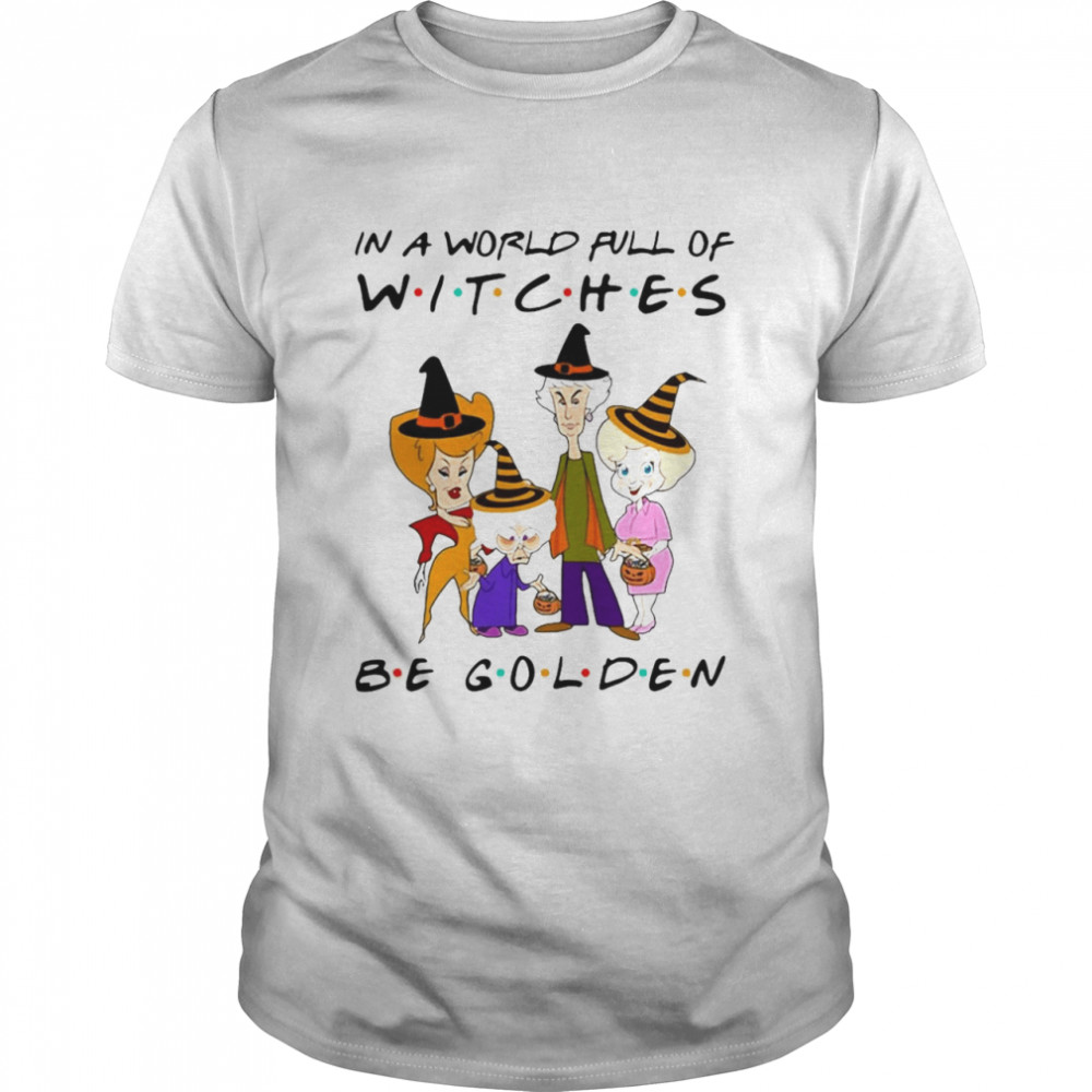 In A World Full Of Witches Be Golden Halloween T-shirt Classic Men's T-shirt