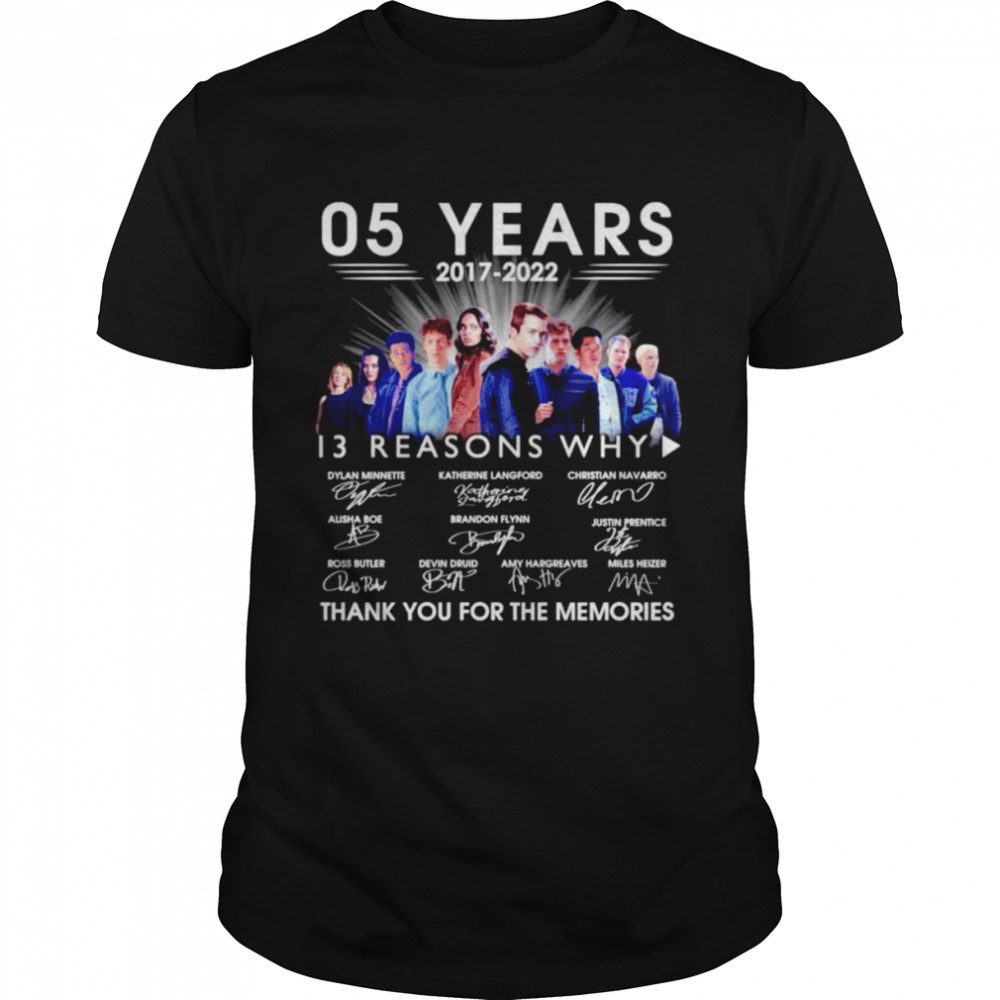 05 Years 2017-2022 13 Reasons Why signatures thank you for the memories shirt Classic Men's T-shirt