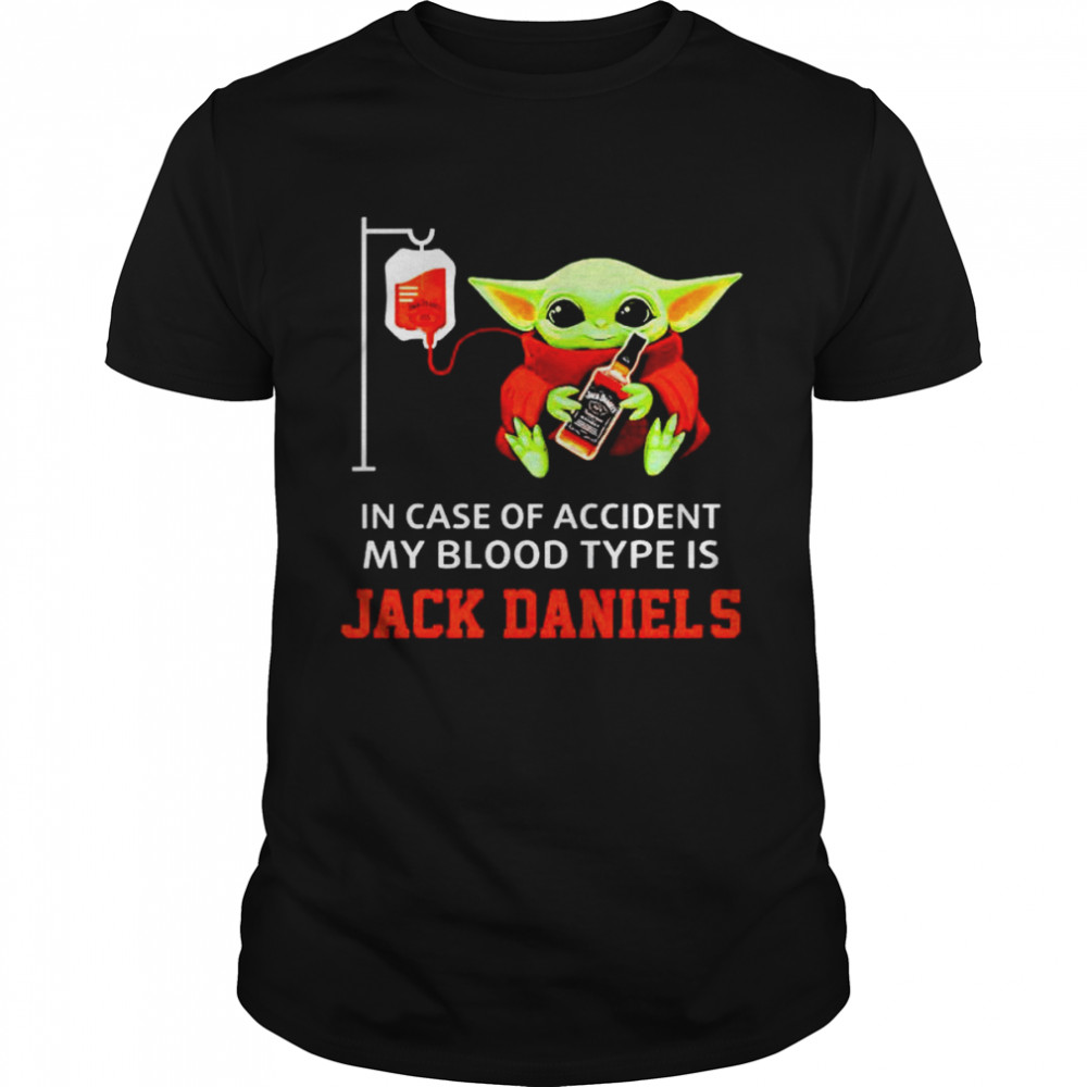 Top baby Yoda in case of accident my blood type is Jack Daniels shirt Classic Men's T-shirt